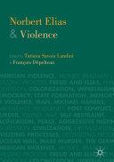 Norbert Elias and Violence