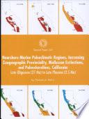 Nearshore Marine Paleoclimatic Regions  Increasing Zoogeographic Provinciality  Molluscan Extinctions  and Paleoshorelines  California
