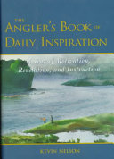 The Angler s Book of Daily Inspiration