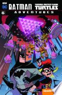 Batman Teenage Mutant Ninja Turtles Adventures  6