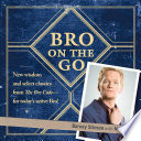 """Bro on the Go"" by Matt Kuhn, Barney Stinson"
