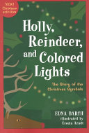 Holly  Reindeer  and Colored Lights