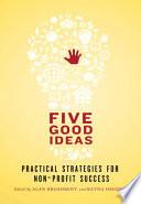 Five Good Ideas