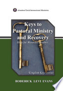 Keys to Pastoral Ministry and Recovery