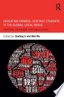 Educating Chinese   Heritage Students in the Global   Local Nexus