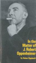 In the Matter of J. Robert Oppenheimer
