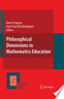 Philosophical Dimensions in Mathematics Education