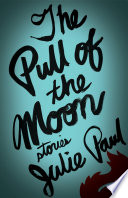The Pull Of The Moon Book PDF