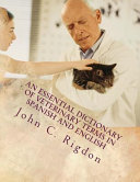 An Essential Dictionary of Veterinary Terms in Spanish and English