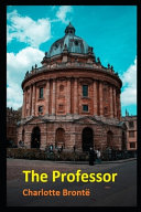 The Professor Annotated And Illustrated Book