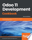 Odoo 11 Development Cookbook - Second Edition