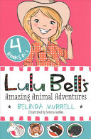 Lulu Bell s Amazing Animal Adventures