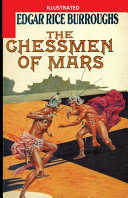 The Chessmen of Mars Illustrated
