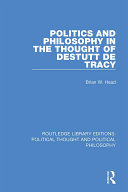 Politics and Philosophy in the Thought of Destutt de Tracy