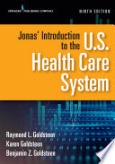 Jonas  Introduction to the U S  Health Care System  Ninth Edition