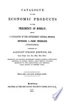 Catalogue of the Economic Products of the Presidency of Bombay