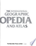 The International Geographic Encyclopedia and Atlas