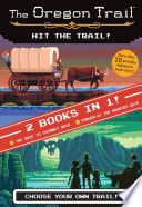 Hit the Trail! (Two Books in One)