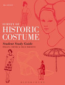 Survey of Historic Costume  Sixth Edition