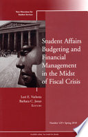 Student Affairs Budgeting and Financial Management in the Midst of Fiscal Crisis Book