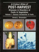 Post Harvest Diseases and Disorders of Fruits and Vegetables Book