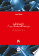 Advances in Crystallization Processes