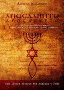 APOCALYPTO - Il libro che cambierà per sempre le vostre idee sulle teorie dei