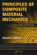Principles of Composite Material Mechanics  Second Edition