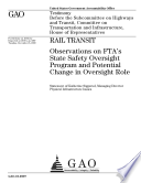 Rail Transit  Observations on FTA s State Safety Oversight Program and Potential Change in Oversight Role