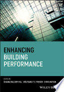 """Enhancing Building Performance"" by Shauna Mallory-Hill, Wolfgang F. E. Preiser, Christopher G. Watson"