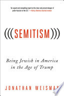 Semitism     Being Jewish in America in the Age of Trump Book PDF