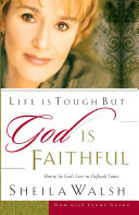 Life is Tough, But God is Faithful Pdf/ePub eBook