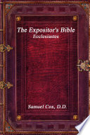 The Expositor s Bible  Ecclesiastes