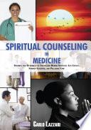 Spiritual Counseling In Medicine