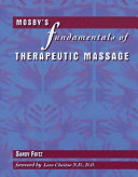 Mosby s Fundamentals of Therapeutic Massage Book