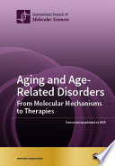 Aging and Age Related Disorders From Molecular Mechanisms to Therapies Book