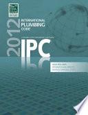 2012 International Plumbing Code (Includes International Private Sewage Disposal Code)