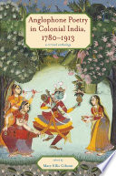 Anglophone Poetry in Colonial India  1780   1913