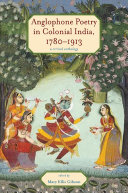 Anglophone Poetry in Colonial India, 1780–1913