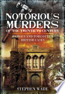 Notorious Murders Of The Twentieth Century