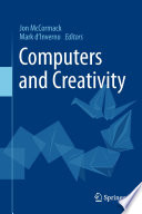 """""""Computers and Creativity"""" by Jon McCormack, Mark d'Inverno"""