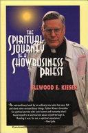 The Spiritual Journey of a Showbusiness Priest