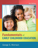 Fundamentals Of Early Childood Education