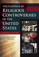 Encyclopedia of Religious Controversies in the United States, 2nd Edition [2 volumes] Pdf/ePub eBook