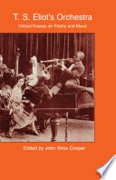 T S  Eliot s Orchestra Book