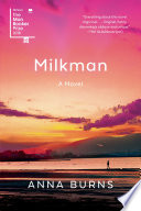 link to Milkman : a novel in the TCC library catalog