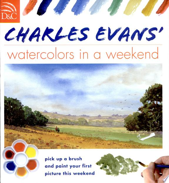 Charles Evans Watercolors in a Week