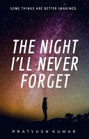 The Night I'll Never Forget [Pdf/ePub] eBook