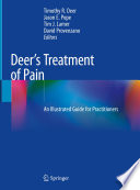 """Deer's Treatment of Pain: An Illustrated Guide for Practitioners"" by Timothy R. Deer, Jason E. Pope, Tim J. Lamer, David Provenzano"