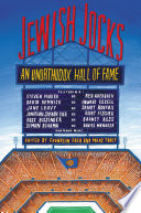 """Jewish Jocks: An Unorthodox Hall of Fame"" by Franklin Foer, Marc Tracy"